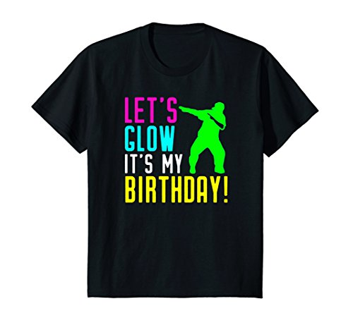 Kids Let's Glow Party It's My Birthday Gift Dabbing T Shirt 10 (Party Favor T-shirt)