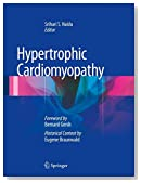 Hypertrophic Cardiomyopathy: Foreword by Bernard Gersh and Historical Context by Eugene Braunwald