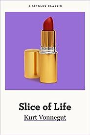 Slice of Life (Singles Classic)