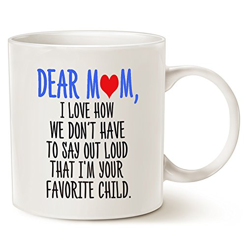 Funny Christmas Gifts Coffee Mug for Mom - Dear Mom, Im Your Favorite Child Coffee Mug, Best Birthday Gift for Mom, Mother, Grandma Porcelain Cup, White 14 Oz