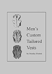 Men's Custom Tailored Vests by Stanley Hostek (1975-05-03)
