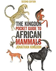 The Kingdon Pocket Guide to African Mammals: Second Edition
