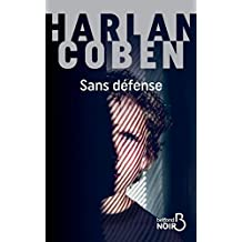 Sans défense (Belfond Noir) (French Edition)