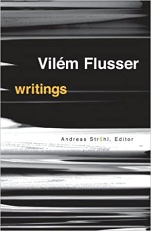 Writings (Electronic Mediations) by Flusser, Vilem(October 15, 2004)