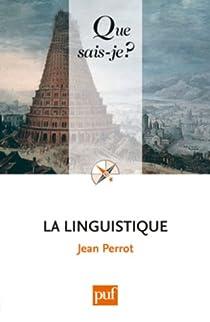 La linguistique par Perrot (III)