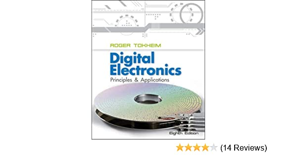 Digital Electronics Principles And Applications Roger L