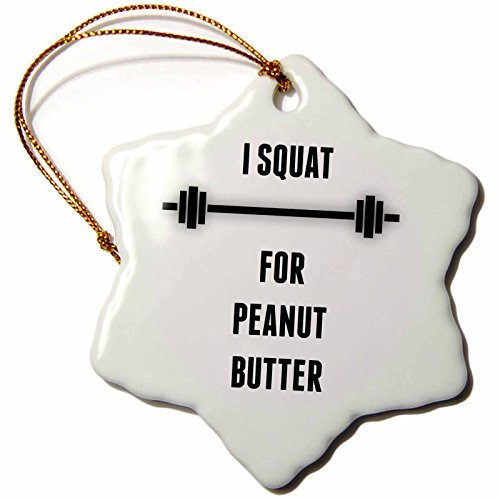 BrooklynMeme Fitness - I squat for peanut butter - 3 inch Snowflake Porcelain Ornament (orn_252211_1)