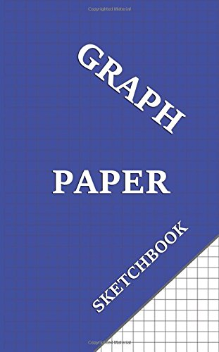 Download Graph Paper Sketchbook: Blue graph paper book for sketching, journaling and mathematics. ebook