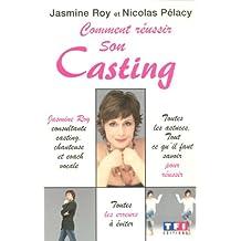 Comment réussir son casting