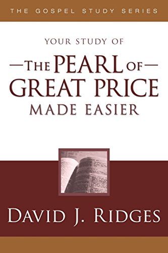 The Pearl of Great Price Made Easier (Gospel Study - Ridge Stores Pearl