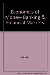 Economics of Money, Banking & Financial Markets
