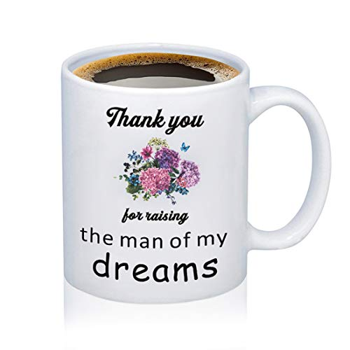 Mother In Law Gift Mothers Coffee Mug Wedding Gift Mother of the Groom/Bride Mug Thank You For Raising The Man Of My Dreams/I'll Take Care Of Her Always Tea Cup (12oz-Thank you for raising the man) (Gifts For Future Mother In Law Wedding)