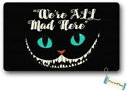 Funny Doormat We re All MAD HERE Entrance Outdoor Indoor Non Slip Decor Floor Door Mat Area Rug for Entrance 18×30 inch