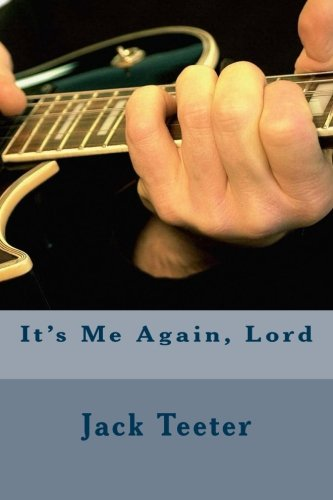 Book: It's Me Again, Lord by Jack Teeter
