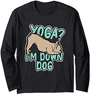 Birthday Gift Yoga I'm Down Dog Yoga , Yoga Graphic Tee Gift Short and Long Sleeve Shirt/Hoodie
