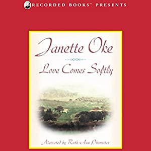 Love Comes Softly Audiobook