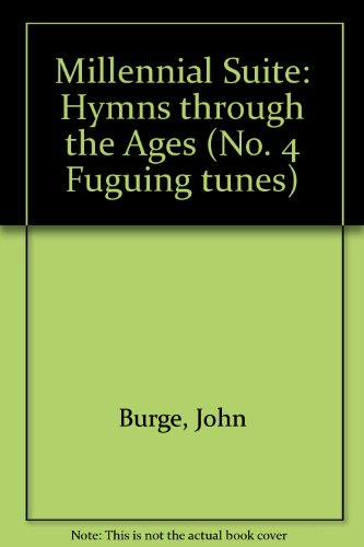 Fuguing Tunes (4 Millennial Suite). Partitions pour Orgue, Accompagnement Orgue, (Fuguing Tune)