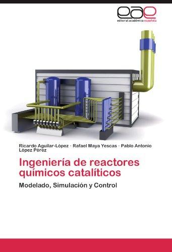 Descargar Libro Ingeniería De Reactores Químicos Catalíticos Aguilar-lópez Ricardo