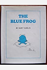 The Blue Frog Hardcover
