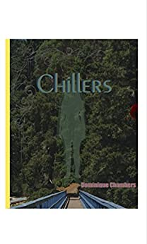 Chillers by [Chambers, Dominique]