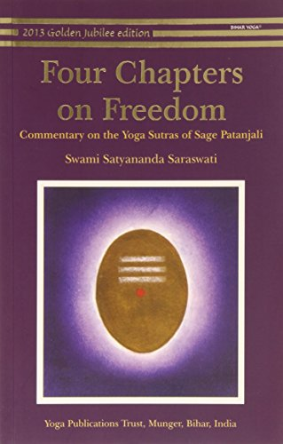 (Four Chapters on Freedom: Commentary on the Yoga Sutras of Patanjali)