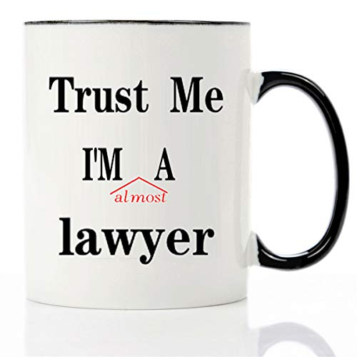 Mecai funny mug -Trust Me I'm A Lawyer, 11 OZ Coffee Mugs,Law-student idea christmas gifts for Law school,Law Humor Gift For Lawyer