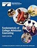 Fundamentals of College Admission Counseling (Fourth Edition)