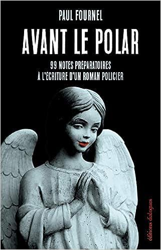 Avant le polar: Amazon.fr: Fournel, Paul: Livres