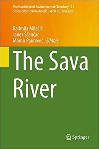 Read The Sava River (The Handbook of Environmental Chemistry) PDF, azw (Kindle), ePub