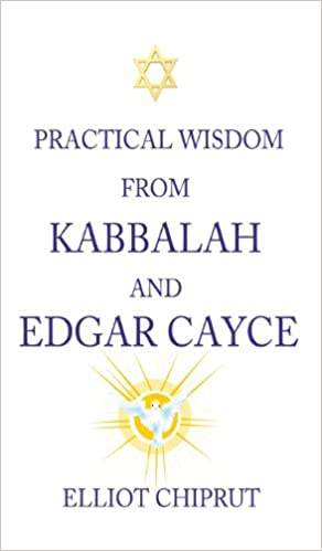 Book Practical Wisdom from Kabbalah and Edgar Cayce