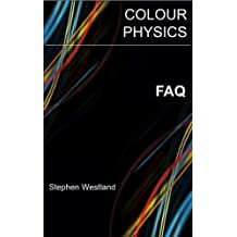 Frequently Asked Questions About Colour Physics