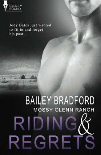 Download Riding and Regrets (Mossy Glenn Ranch) (Volume 5) PDF