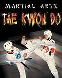 Tae Kwon Do, David Amerland, 0836841956