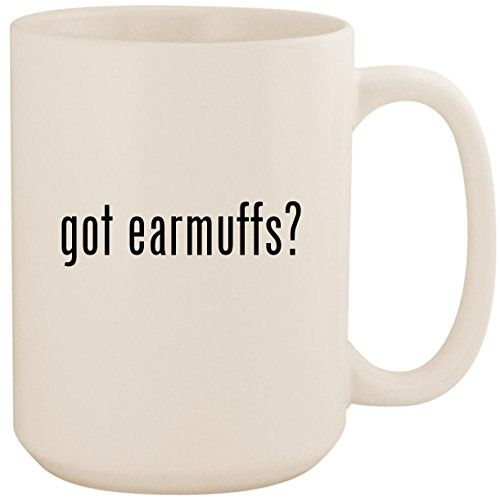 got earmuffs? - White 15oz Ceramic Coffee Mug Cup