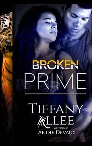 Amazon Fr Broken Prime Tiffany Allee Livres