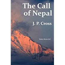 The Call of Nepal: My Life in the Himalayan Homeland of Britain's Gurkha Soldiers