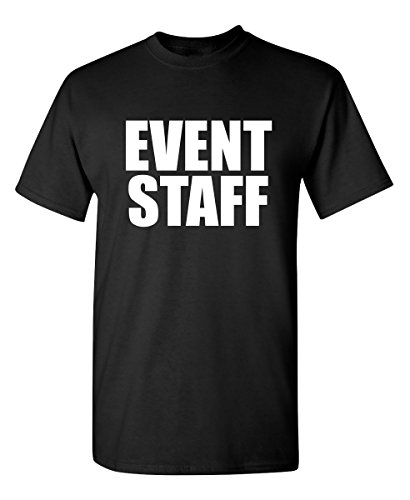 Event Staff Concert Job Carnival Office Club Business T Shirt XL Black