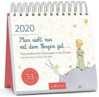 Man sieht nur mit dem Herzen gut - Der kleine Prinz - Kalender 2020 - arsEdition-Verlag - Wochenkalender - Postkartenkalender mit Zitaten - 17 cm x 17 cm