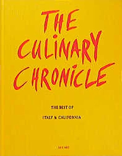 The Culinary Chronicle, Bd.2: The Best of Italy und California, englisch und deutsch