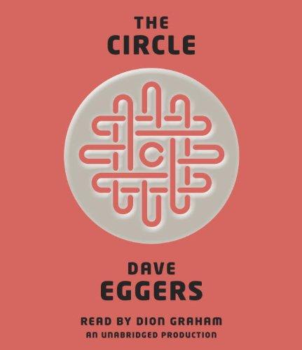 The Circle: Dave Eggers, Dion Graham: 9780804191166: Amazon.com: Books