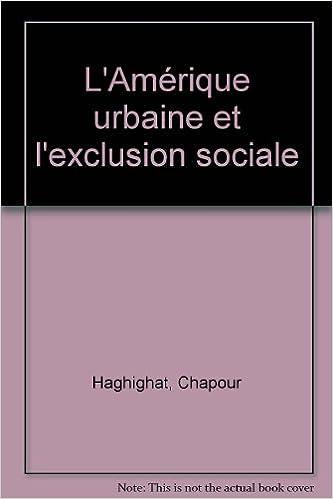 Livre L'Amérique urbaine et l'exclusion sociale epub, pdf