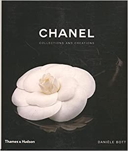 Chanel Collections And Creations Dani 232 Le Bott 9780500513606 Amazon Com Books