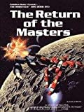 The Return of the Masters, Jonathan Frater and Wayne Breaux, 0916211371