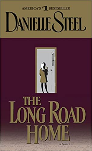 Amazon Fr The Long Road Home A Novel Danielle Steel