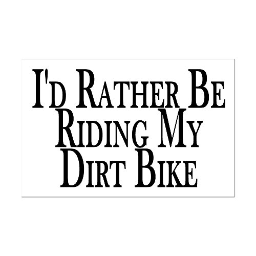 CafePress - Rather Ride My Dirt Bike - Mini Poster Print