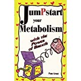 Jumpstart Your Metabolism, Pam Grout, 188811391X