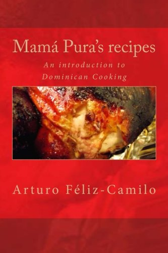 Mamá Pura's Recipes: English Black & White Edition (Dominican Traditional Recipes)