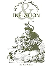Interest, Growth, & Inflation: The Contractual Savings Theory of Interest