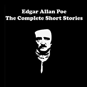 Edgar Allan Poe - The Complete Short Stories Hörbuch