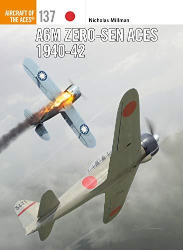 A6M Zero-sen Aces 1940-42 (Aircraft of the Aces Book 137) (Japanese Zero Fighter)